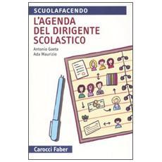 Agenda del dirigente scolastico (L')