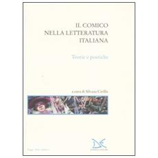 Il comico nella letteratura italiana. Teorie e poetiche