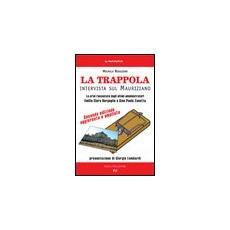 La trappola. Intervista sul mauriziano