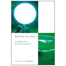 Leggerezza. Antologia poetica (La)