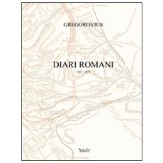 Diari romani. 1852-1874
