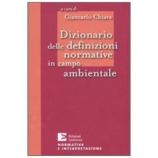 Dizionario delle definizioni normative in campo ambientale
