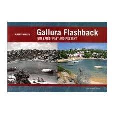Gallura flashback. Ediz. italiana e inglese