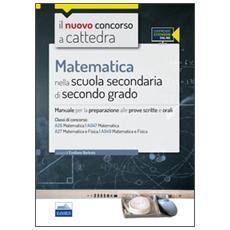 CC4/26 Matematica nella scuola secondaria di II grado. Per le classi A26 (A047) e A27 (A049) . Con espansione online