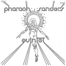 Pharoah Sanders - Pharoah Sanders Quintet