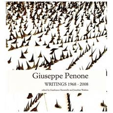 Giuseppe Penone. Writings (1968-2008)