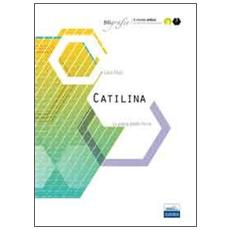 Catilina. La guerra dentro Roma
