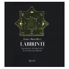 Labirinti. Ediz. illustrata
