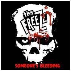 """Freeze (The) - Someone's Bleeding (7"""")"""
