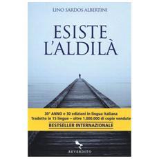 Sardos Albertini Lino - Esiste L'Aldila'