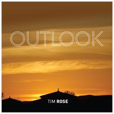 Tim Rose - Outlook