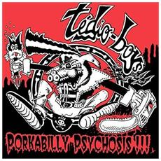 Tedio Boys - Porkabilly Psychosis (Red Vinyl / Black Splatter)