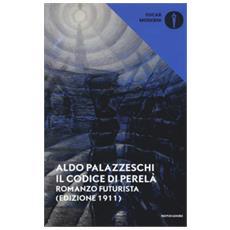 Il Codice Di Perelà. Romanzo Futurista