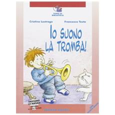 Io suono la tromba