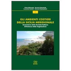 Gli ambienti costieri della Sicilia meridionale