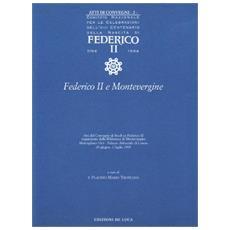 Atti del convegno n. 2. Federico II e Montevergine