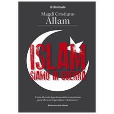 Islam, siamo in guerra
