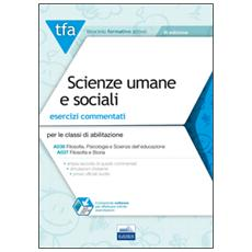 TFA. Scienze umane e sociali. Esercizi commentati per le classi A036 e A037. Con software di simulazione