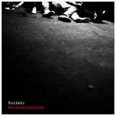 Kazimir - Messlattenblues