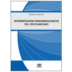 Interpretazioni fenomenologiche del cristianesimo