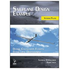 Saiplane design examples. Design calculation example structural dimensioning (with technical specifications and design rules)