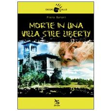 Morte in una villa stile liberty