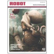 Robot. Rivista di fantascienza (2011) . Vol. 62