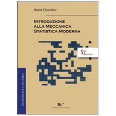 Introduzione alla meccanica statistica moderna