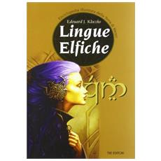 Lingue elfiche. Quenya e Lindarin