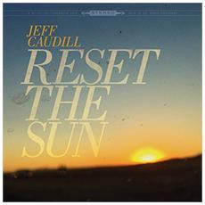 "Jeff Caudill - Reset The Sun (12"")"