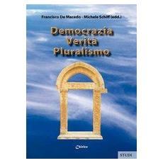 Democrazia, verità, pluralismo