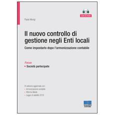 Il nuovo controllo di gestione negli enti locali. Con CD-ROM