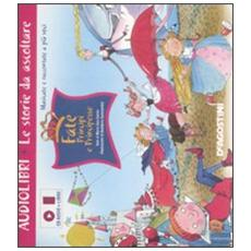 Fate, principi e principesse. Ediz. illustrata. Con CD Audio