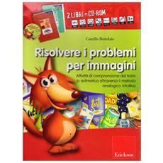 Risolvere i problemi per immagini. Con CD-ROM (2 vol.)