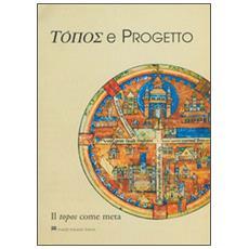 Topos e progetto. Il topos come metro