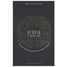 Utopia e incantesimo