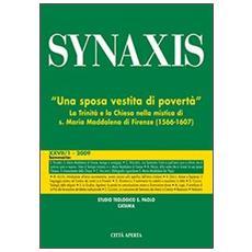 Quaderni di Synaxis. Vol. 27/1: Una sposa vestita di povertà. La Trinità e la Chiesa nella mistica di S. Maria Maddalena di Firenze.