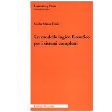 Modello logico-filosofico per i sistemi complessi (Un)