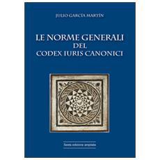 Le norme generali del Codex Iuris Canonici