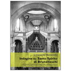 Indagine su Santo Spirito di Brunelleschi