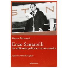 Enzo Santarelli. Tra militanza politica e ricerca storica