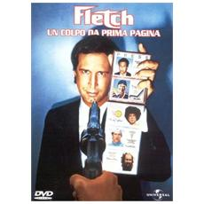 Dvd Fletch - Un Colpo Da Prima Pagina