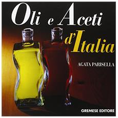 Olii e aceti d'Italia (2 vol.)