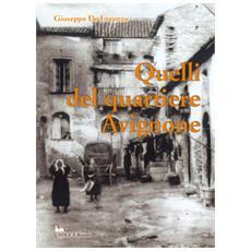Quelli del quartiere Avignone