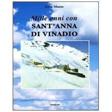 Mille anni con sant'Anna di Vinadio