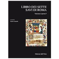 Libro dei sette savi di Roma. Versione in prosa F