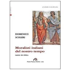 Moralisti italiani del nostro tempo