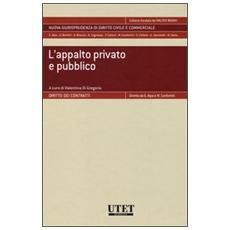 L'appalto privato e pubblico