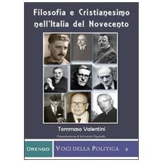 Filosofia e cristianesimo nell'Italia del Novecento