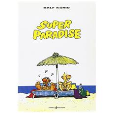 Ralf Konig - Super Paradise